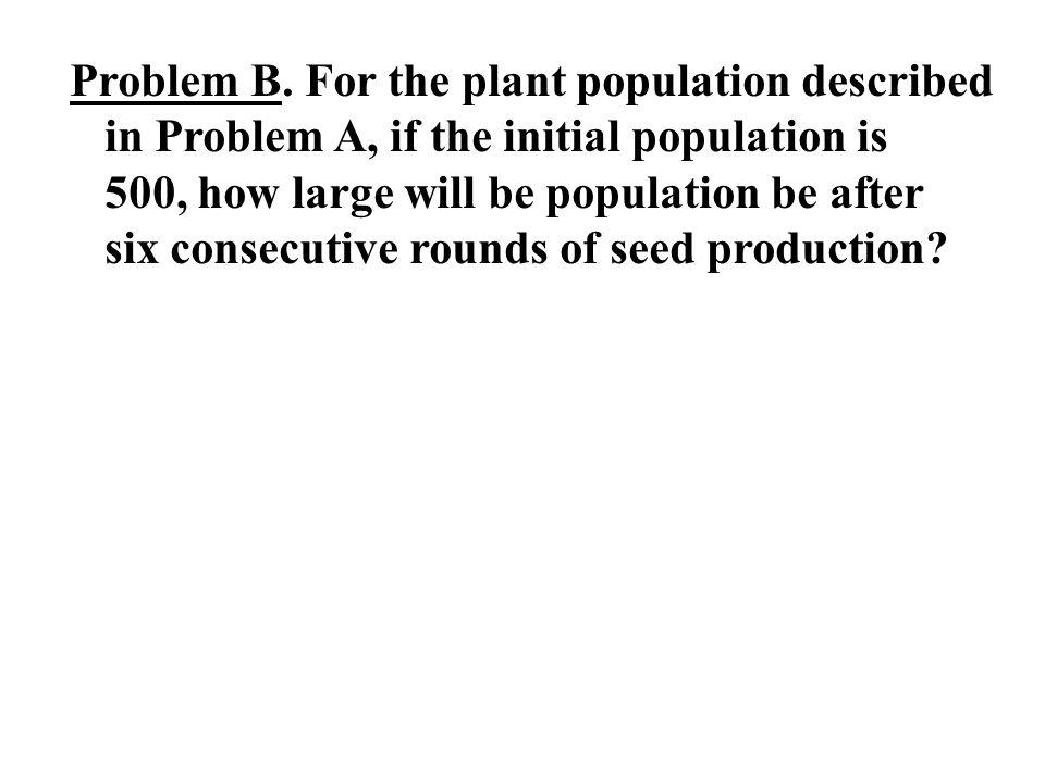 Problem B.