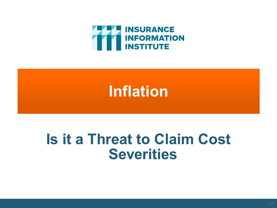 Inflation 160 Is it a Threat to Claim Cost Severities 12/01/09 - 9pm 160