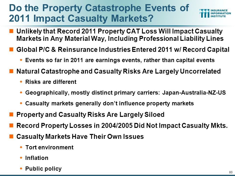 12/01/09 - 9pm 80 Do the Property Catastrophe Events of 2011 Impact Casualty Markets.