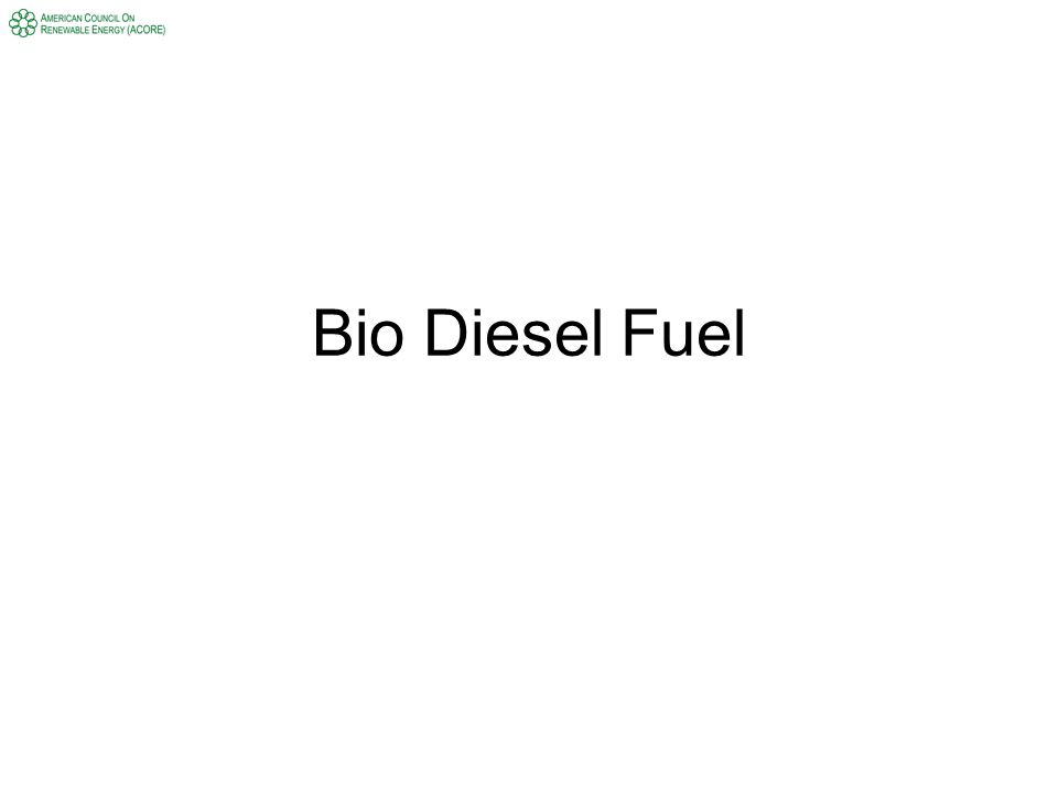 Bio Diesel Fuel
