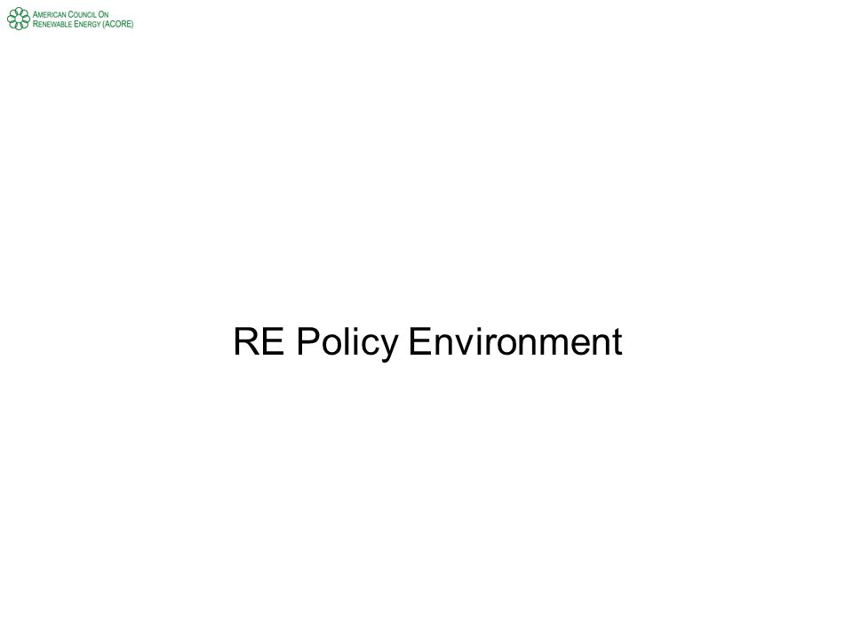 RE Policy Environment