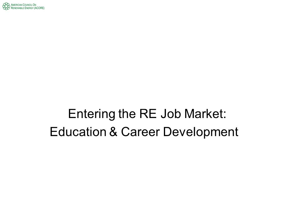 Entering the RE Job Market: Education & Career Development