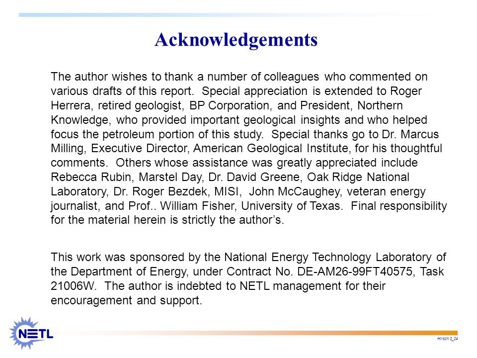 Hirsch 3_04 Acknowledgements The author wishes to thank a number of colleagues who commented on various drafts of this report.