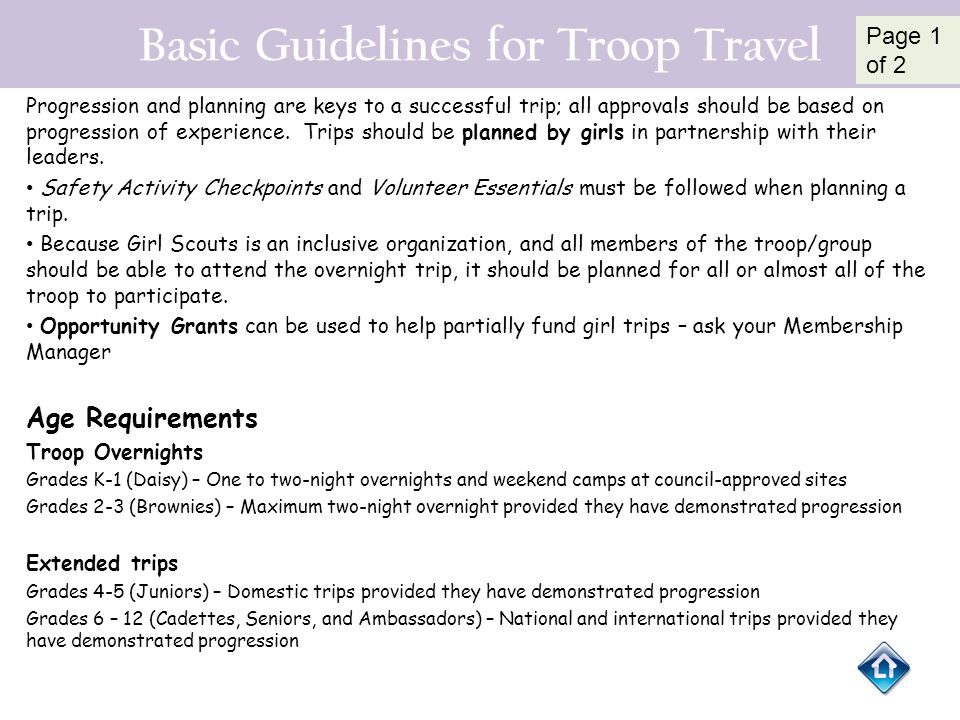 Basic Guidelines for Troop Travel Progression and planning are keys to a successful trip; all approvals should be based on progression of experience.