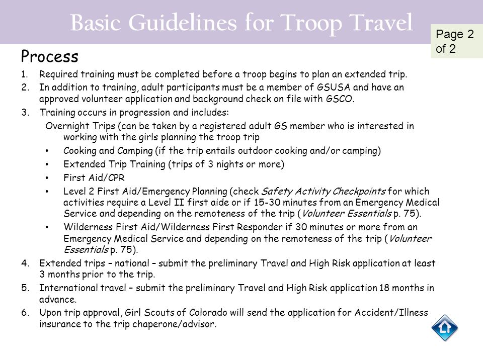 Basic Guidelines for Troop Travel Process 1.Required training must be completed before a troop begins to plan an extended trip. 2.In addition to train