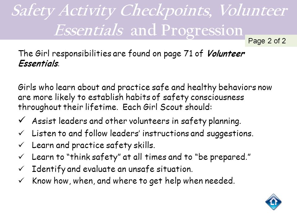Readiness (See Understanding healthy Development in Girls on pages 54 – 58 in Volunteer Essentials) Before beginning a troop adventure beyond the regular troop meeting, both Girl Scouts and leaders need to have a variety of experiences that span emotional, physical, and mental development for successful troop overnight experience.