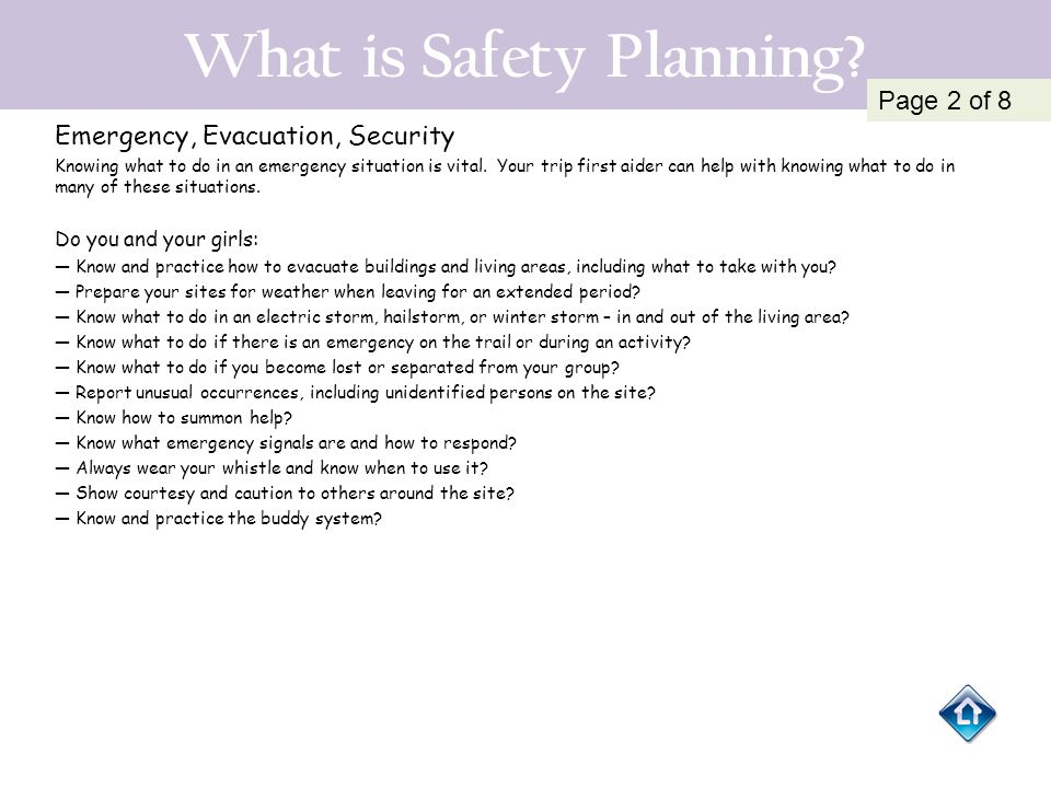 What is Safety Planning? Emergency, Evacuation, Security Knowing what to do in an emergency situation is vital. Your trip first aider can help with kn