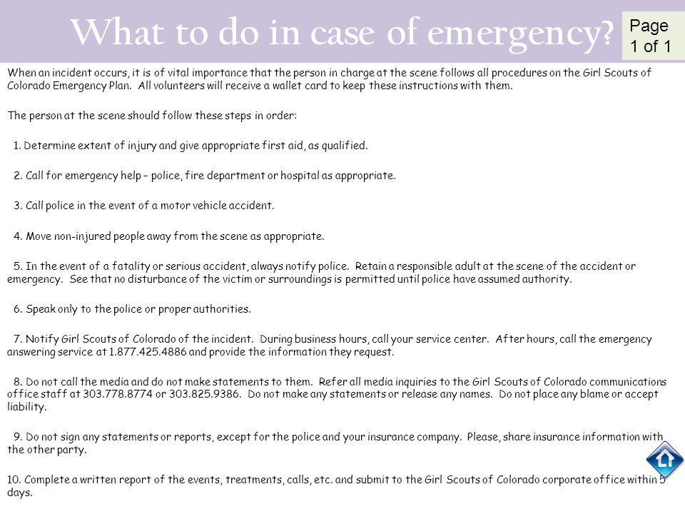 What to do in case of emergency? When an incident occurs, it is of vital importance that the person in charge at the scene follows all procedures on t