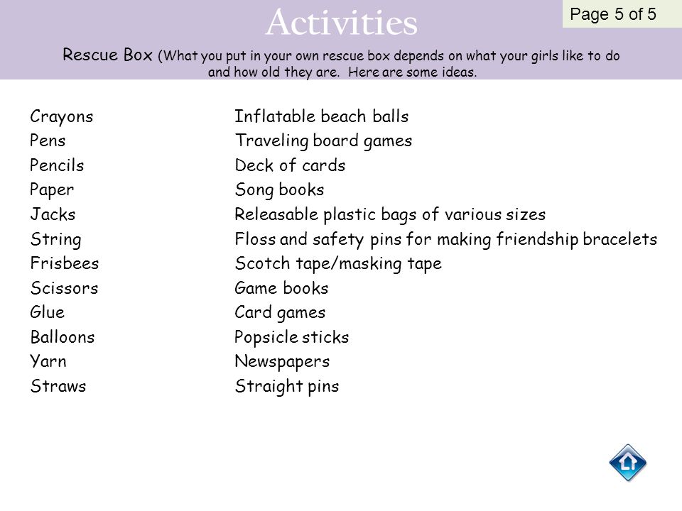 Activities Rescue Box (What you put in your own rescue box depends on what your girls like to do and how old they are. Here are some ideas. CrayonsInf