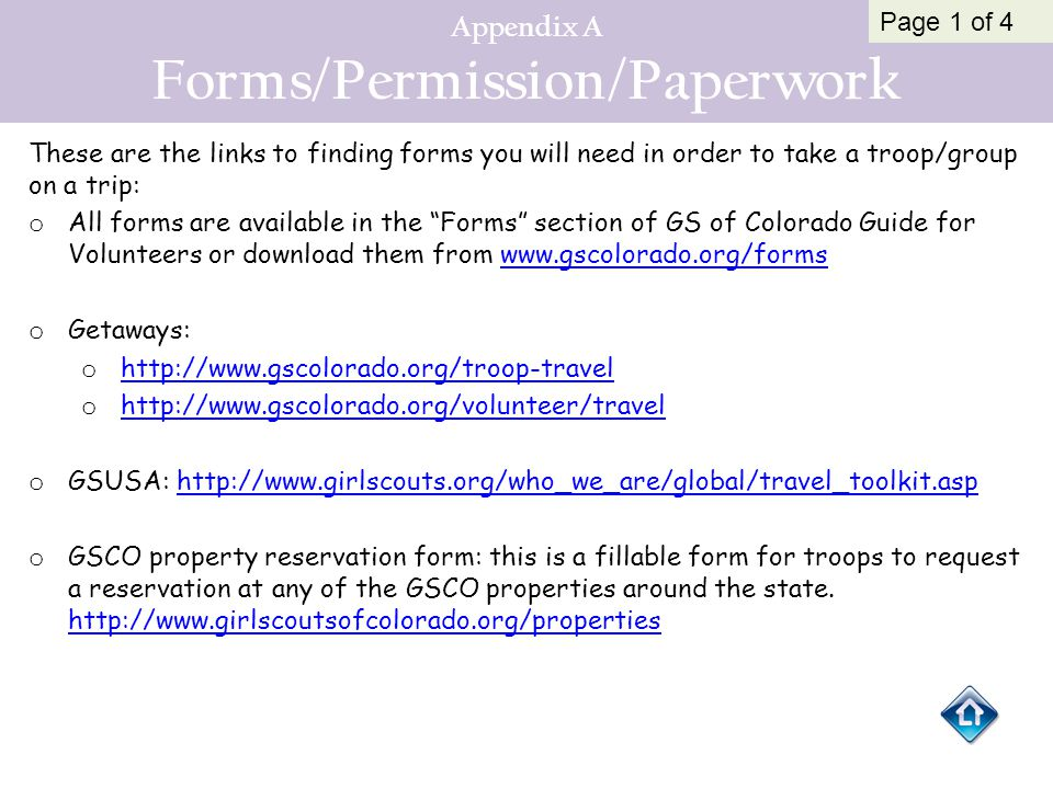Appendix A Forms/Permission/Paperwork These are the links to finding forms you will need in order to take a troop/group on a trip: o All forms are ava