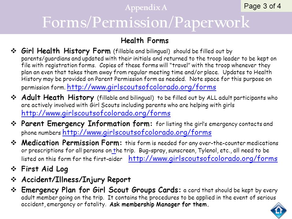 Appendix A Forms/Permission/Paperwork Health Forms  Girl Health History Form (fillable and bilingual) should be filled out by parents/guardians and u
