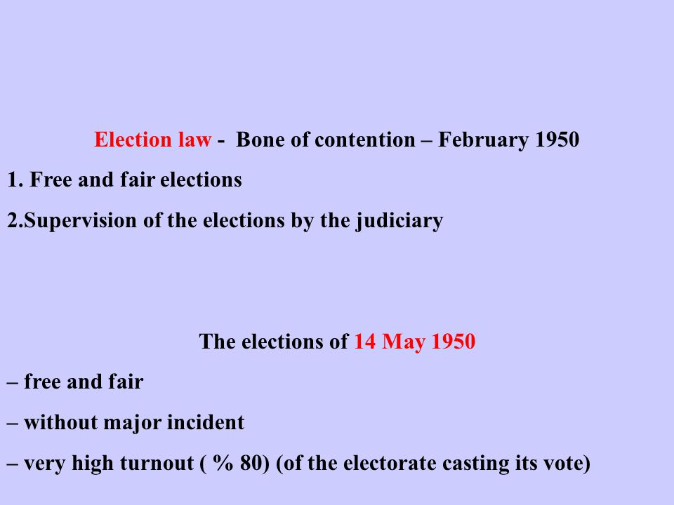Election law - Bone of contention – February 1950 1.