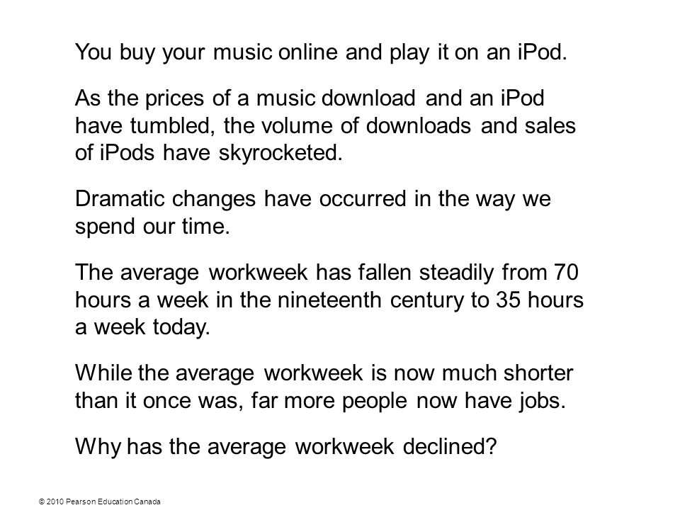 You buy your music online and play it on an iPod. As the prices of a music download and an iPod have tumbled, the volume of downloads and sales of iPo