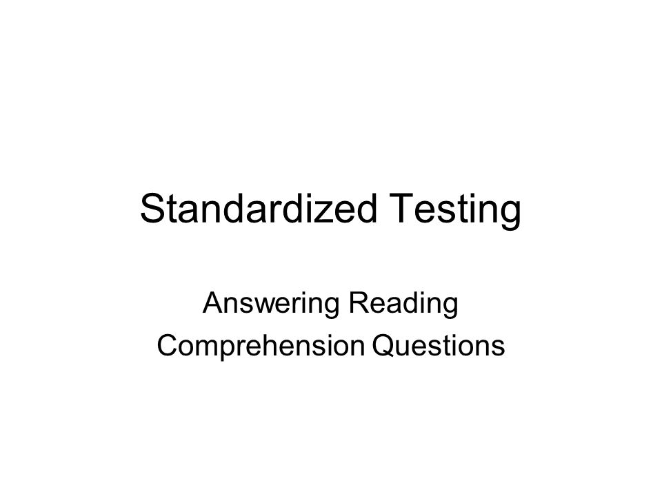 Reading Comprehension Tests Lay your pencil flat on the test booklet above the first line of the passage you're reading.