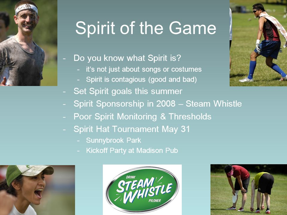 Spirit of the Game -Do you know what Spirit is.