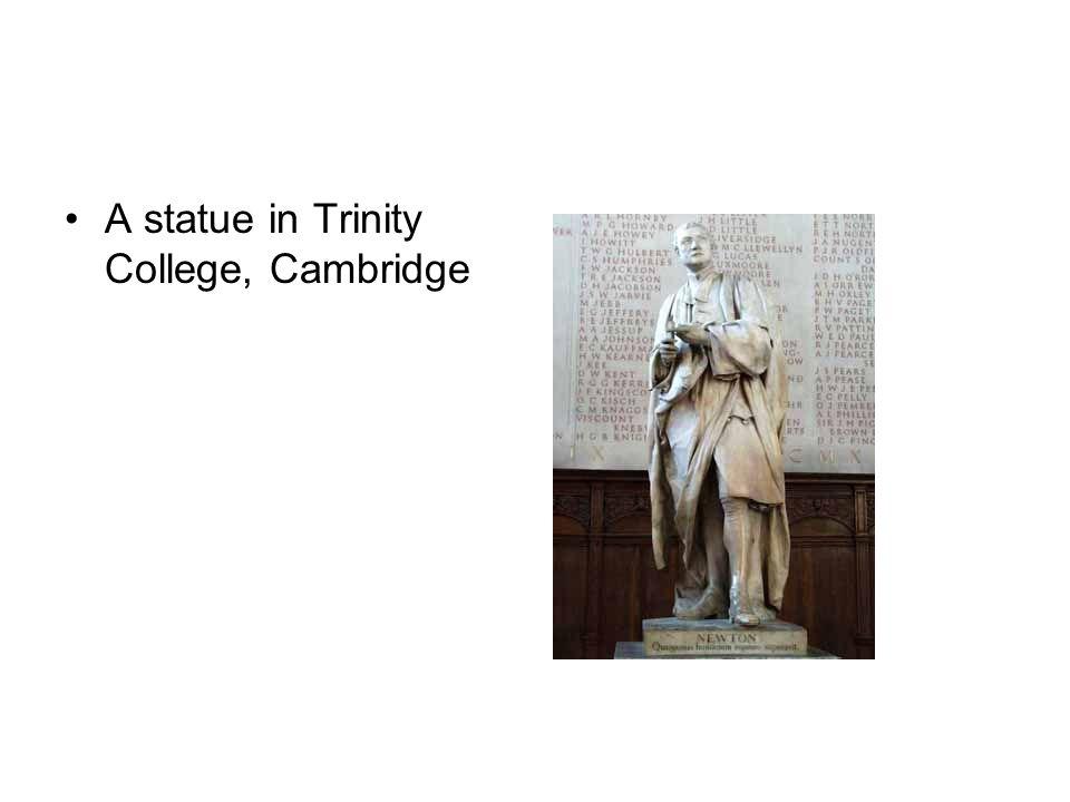A statue in Trinity College, Cambridge