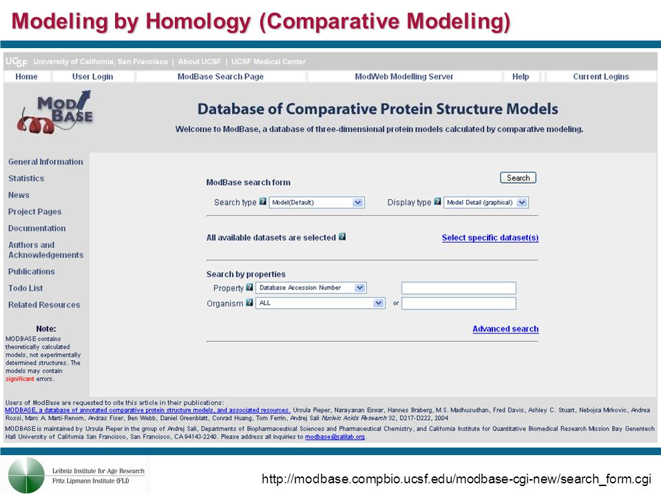 Modeling by Homology (Comparative Modeling) http://modbase.compbio.ucsf.edu/modbase-cgi-new/search_form.cgi