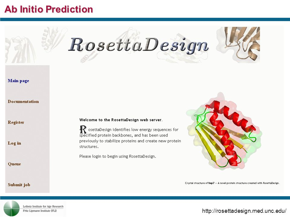 Ab Initio Prediction http://rosettadesign.med.unc.edu/