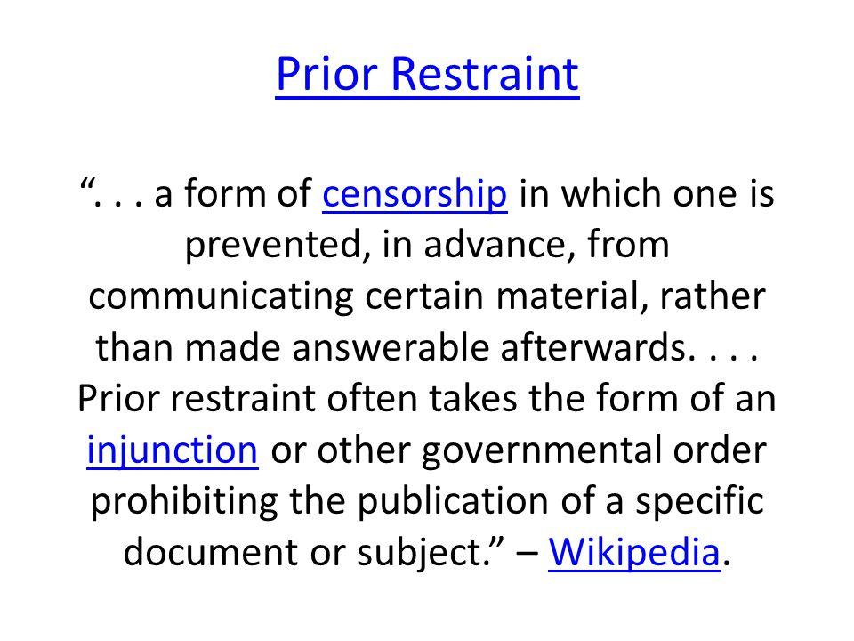 Prior Restraint Prior Restraint ...