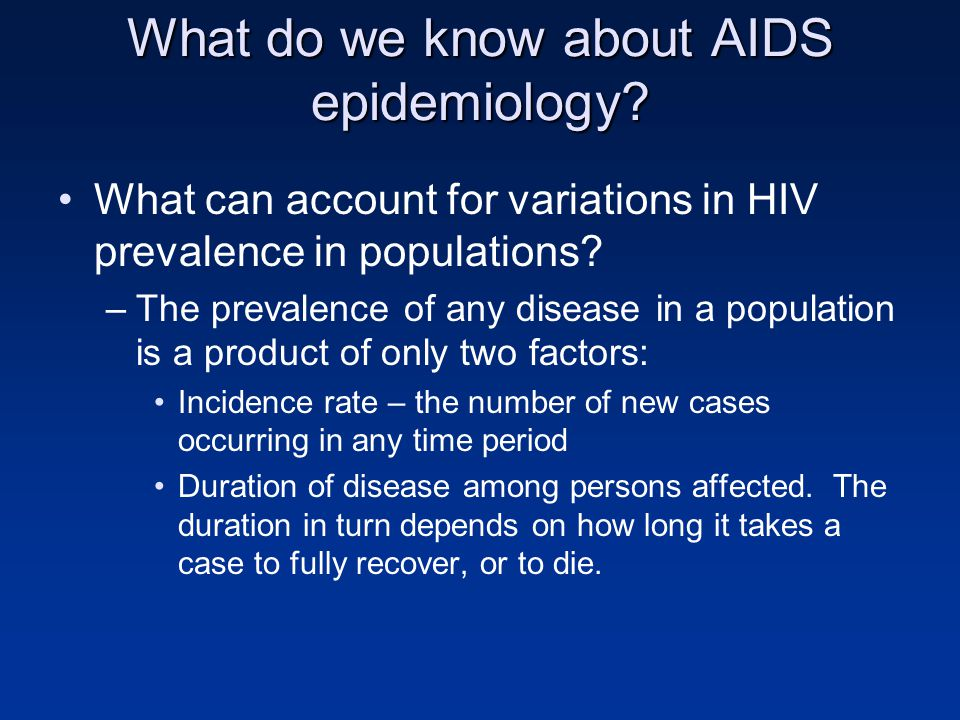 What do we know about AIDS epidemiology.