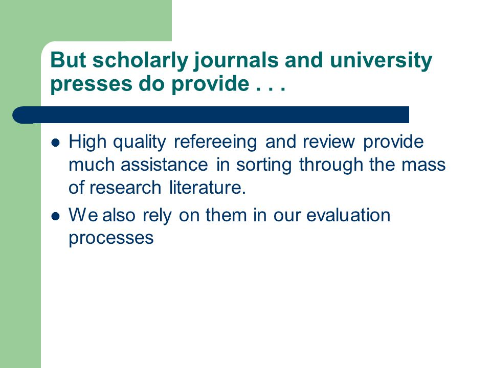 What would be gained if universities could distribute research to all who wanted access to it without damaging scholarly journals or presses?