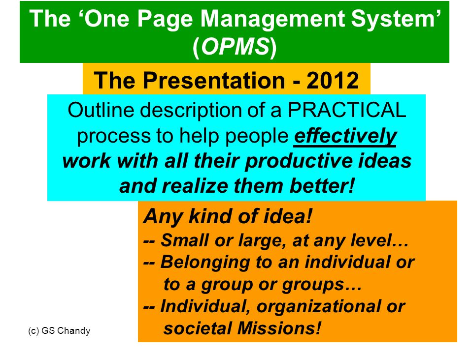 43 To demonstrate OPMS to this group – effectively.