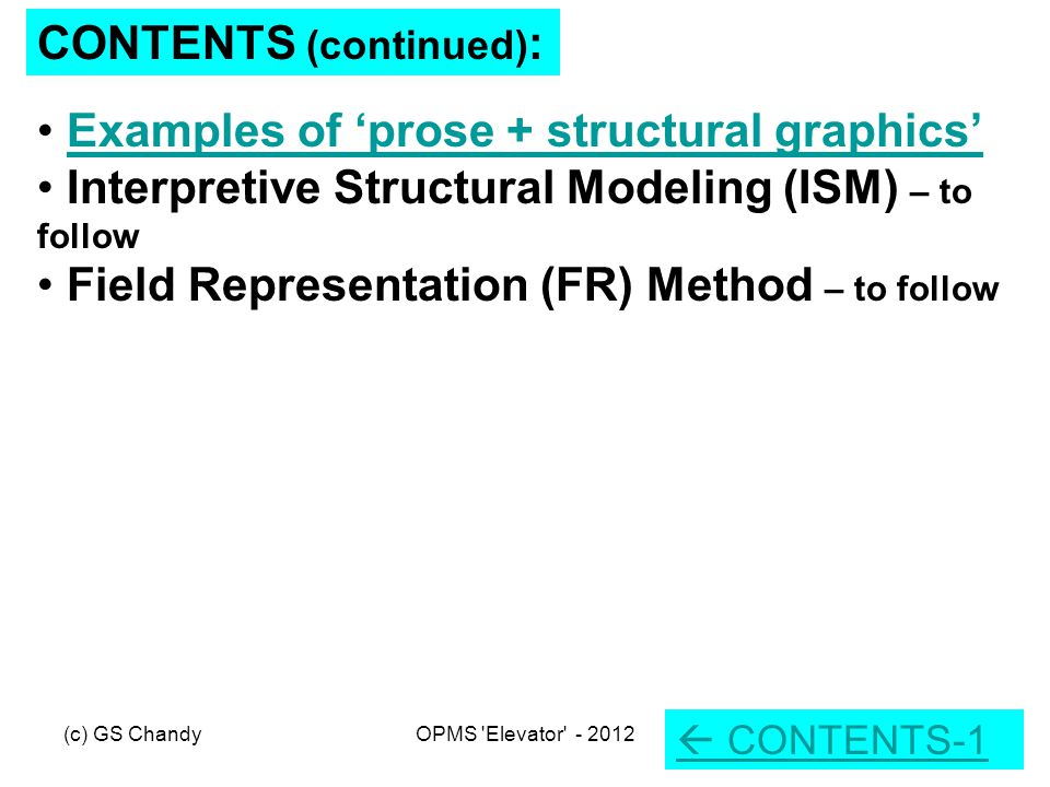 …which we use to construct one or more models that would help accomplish the Mission: The 'Action Planning Model' (using Interpretive Structural Modeling - ISM) During our workshops we ask participants to generate some good ideas about a chosen Mission… This is some brief background relating specifically to 'Action Planning' models, which form part of what we call 'formal structural graphics' We should emphasize that only actual construction of your own models to accomplish a Mission of current interest to you will properly convince you of the power and the potential of this approach to working in complex systems
