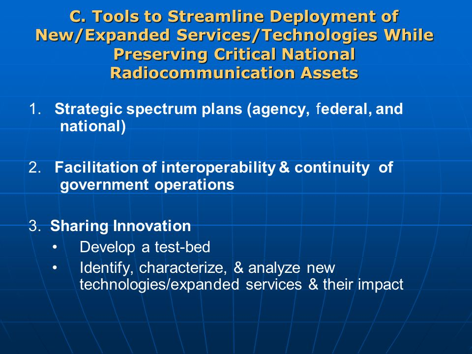 1. Strategic spectrum plans (agency, federal, and national) 2.