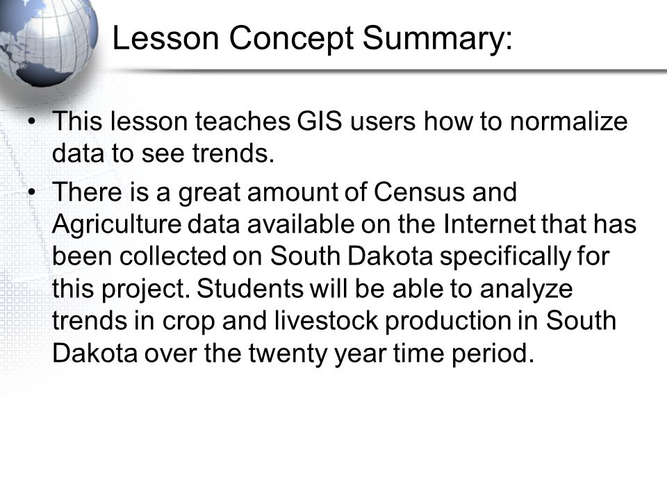 Instructional Activity: For agriculture data analysis use the following crops: Barley, Wheat, Corn, Sorghum, Hay, Oats, and Sunflowers.