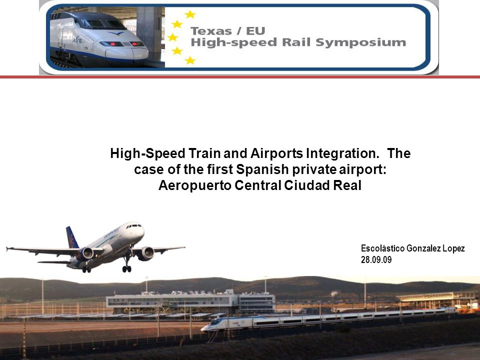 High-Speed Train and Airports Integration.