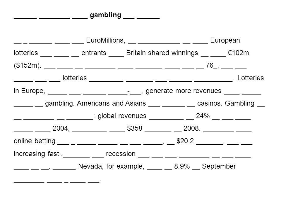 ______ ________ ____ gambling ___ ______ __ _ ______ ____ ___ EuroMillions, __ ___________ __ ____ European lotteries ___ ____ __ entrants ____ Britai