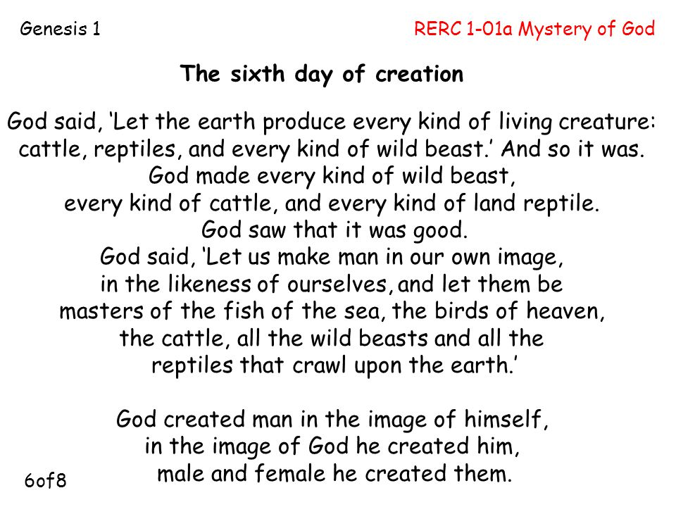 RERC 1-01a Mystery of GodGenesis 1 P5. God said, 'Let the earth produce every kind of living creature: cattle, reptiles, and every kind of wild beast.