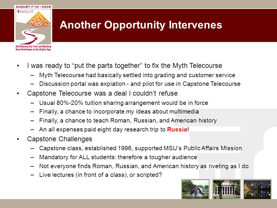 """Another Opportunity Intervenes I was ready to """"put the parts together"""" to fix the Myth Telecourse –Myth Telecourse had basically settled into grading"""