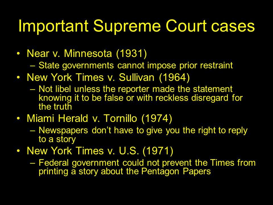 Important Supreme Court cases Near v.