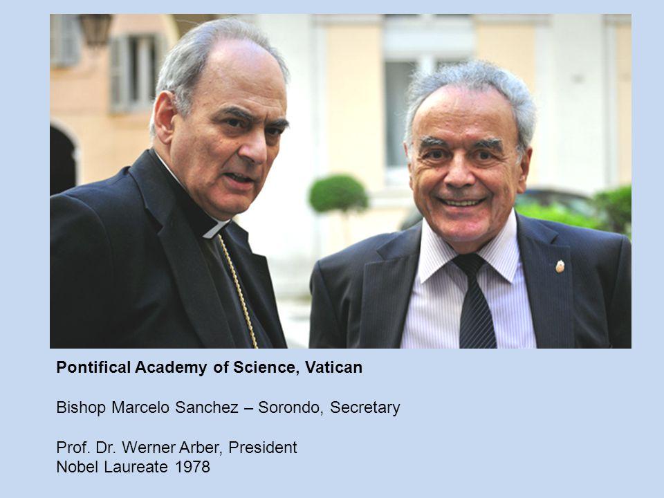 Pontifical Academy of Science, Vatican Bishop Marcelo Sanchez – Sorondo, Secretary Prof.