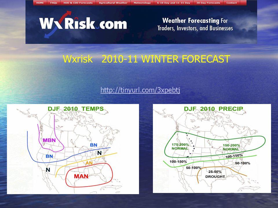 http://tinyurl.com/3xpebtj Wxrisk 2010-11 WINTER FORECAST