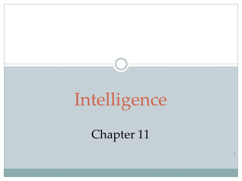 1 Intelligence Chapter 11