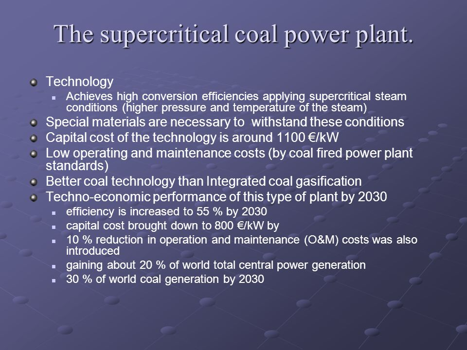 The supercritical coal power plant.