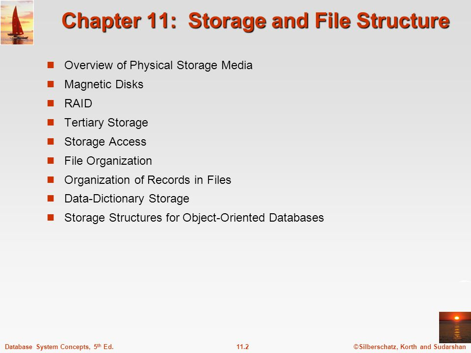 ©Silberschatz, Korth and Sudarshan11.3Database System Concepts, 5 th Ed.