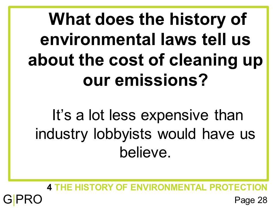 G|PRO What does the history of environmental laws tell us about the cost of cleaning up our emissions.