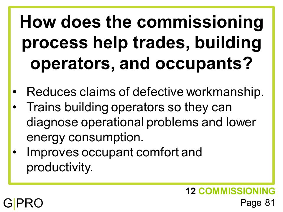 G|PRO How does the commissioning process help trades, building operators, and occupants.