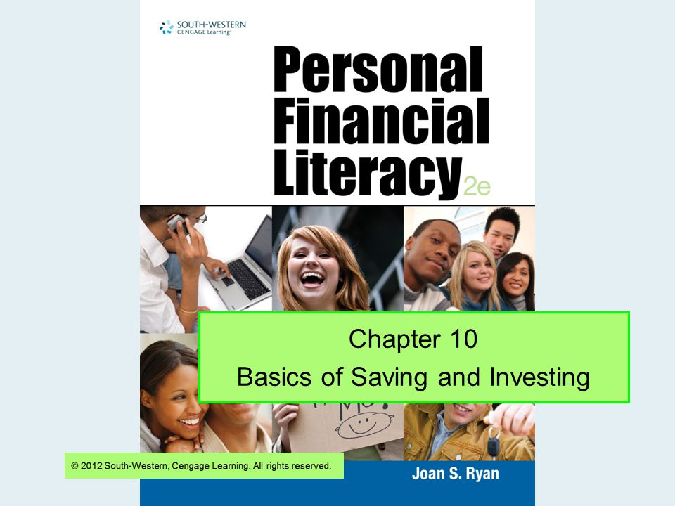 Chapter 10 Basics of Saving and Investing
