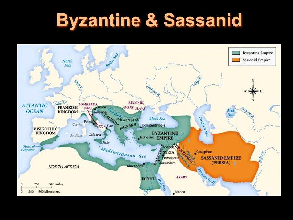 Byzantine & Sassanid