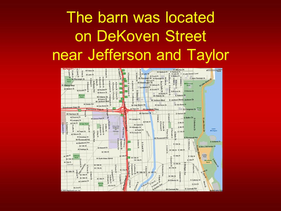 The barn was located on DeKoven Street near Jefferson and Taylor