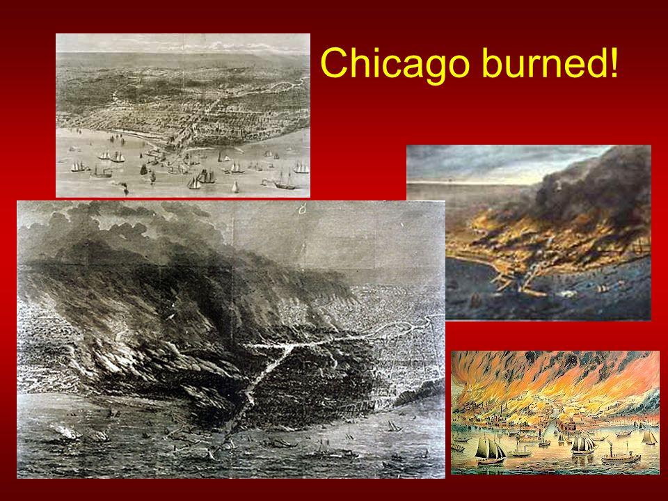 Chicago burned!