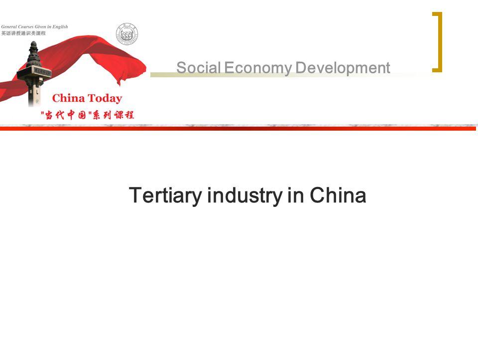 Social Economy Development Tertiary industry in China