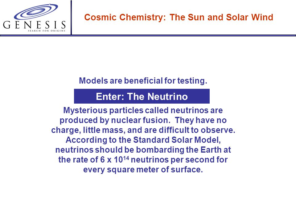 Cosmic Chemistry: The Sun and Solar Wind A recent calculation by astrophysicist John Bahcall predicts the temperature and density at the center of the