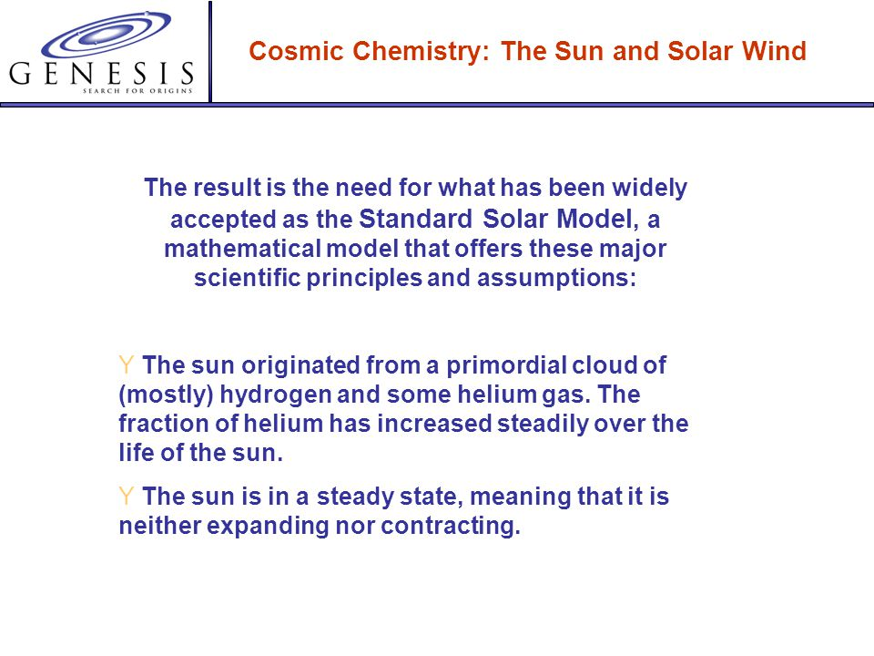 Cosmic Chemistry: The Sun and Solar Wind Image courtesy of NASA The distant sun is enormous in diameter, hot, and gaseous. It is unlikely to be visite
