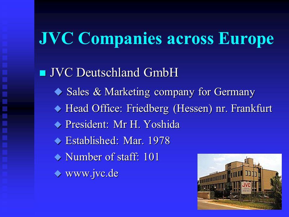 JVC Companies across Europe n JVC France S.A.