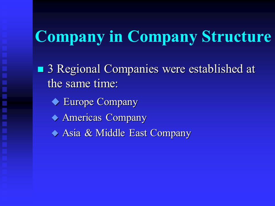 Company in Company Structure n The new 4 Business Based Companies: u AV & Multimedia Company u Component & Device Company u Media Products Company u Entertainment Software Company
